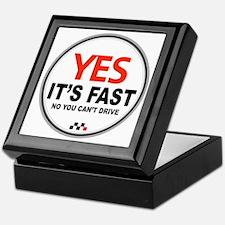 Yes Its Fast copy_2 Keepsake Box