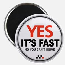 Yes Its Fast copy_2 Magnet