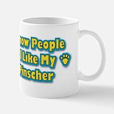 Like My Pinscher Mug