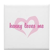 """""""kenny loves me"""" Tile Coaster"""