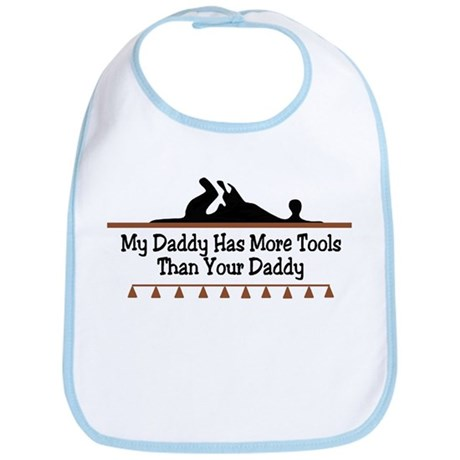 My daddy has more tools Bib