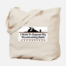 Work to support habit Tote Bag