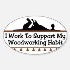 Work to support habit Oval Decal