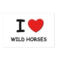 I love wild horses Postcards (Package of 8)