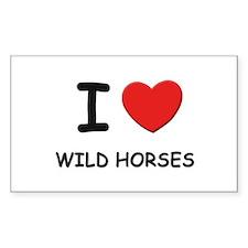 I love wild horses Rectangle Decal