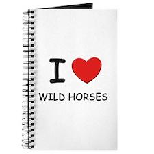 I love wild horses Journal
