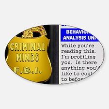 criminds1a Sticker (Oval)
