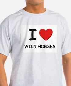 I love wild horses Ash Grey T-Shirt