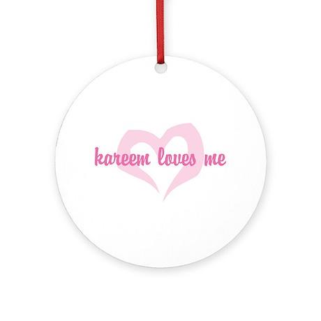 """""""kareem loves me"""" Ornament (Round)"""