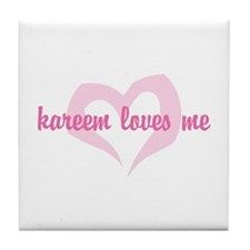 """kareem loves me"" Tile Coaster"