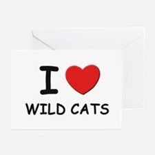 I love wild cats Greeting Cards (Pk of 10)