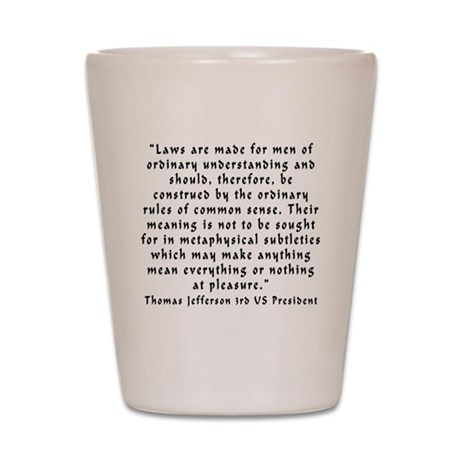 t_j_laws_made Shot Glass