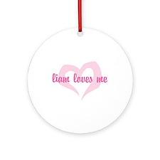 """liam loves me"" Ornament (Round)"