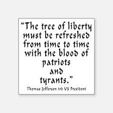 """t_j_tree_liberty Square Sticker 3"""" x 3"""""""