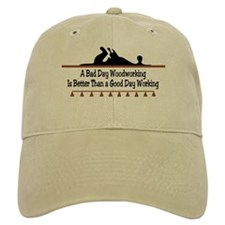 A bad day woodworking Baseball Cap
