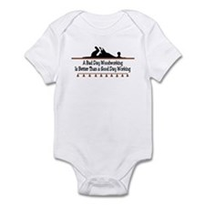 A bad day woodworking Infant Bodysuit