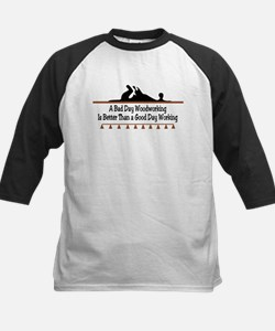 A bad day woodworking Tee