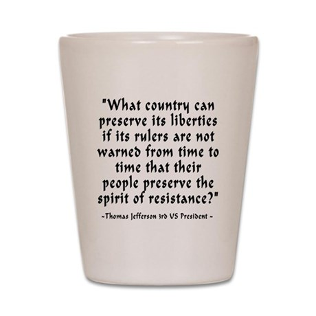 t_j_what_country Shot Glass