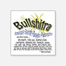 "Bullshitra - shirt SIDE ONE Square Sticker 3"" x 3"""