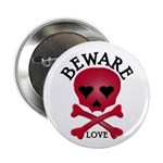 Beware Love! Button