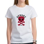 Beware Love! Women's T-Shirt