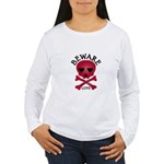 Beware Love! Women's Long Sleeve T-Shirt