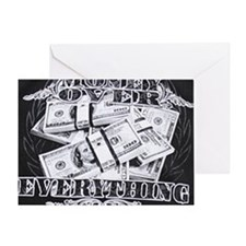 money over everything Greeting Card
