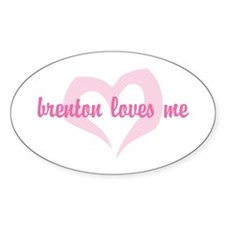 """brenton loves me"" Oval Decal"