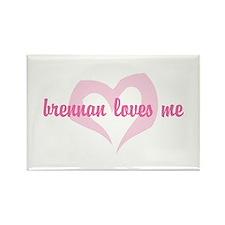 """""""brennan loves me"""" Rectangle Magnet"""