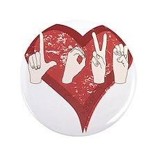 """LoveASL 3.5"""" Button"""