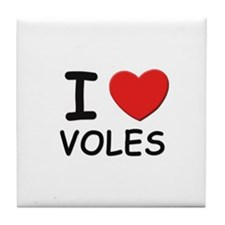 I love voles Tile Coaster