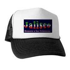 Jalisco- Honora a los Cristeros Trucker Hat