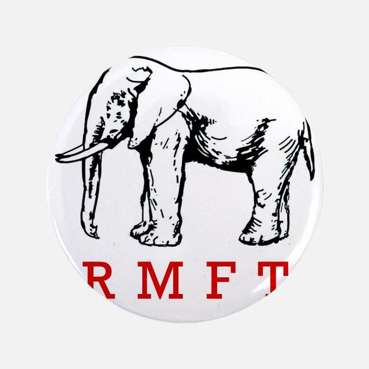 """rmft t shirt copy 3.5"""" Button"""