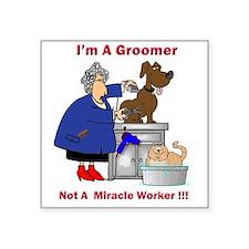 "dog groomer Square Sticker 3"" x 3"""