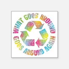 "what-goes-around-T Square Sticker 3"" x 3"""
