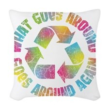 what-goes-around-T Woven Throw Pillow