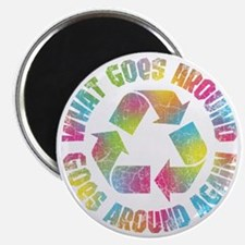 what-goes-around-T Magnet