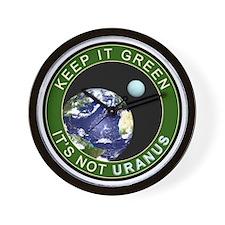Earth - It is not URANUS Wall Clock