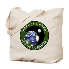 Earth - It is not URANUS Tote Bag