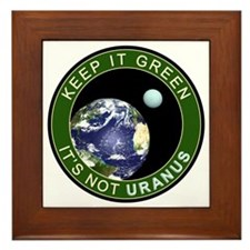 Earth - It is not URANUS Framed Tile
