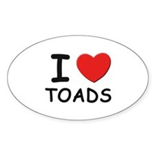 I love toads Oval Decal