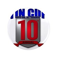 "Tin Cup 10 logo 3.5"" Button"