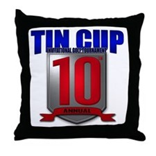 Tin Cup 10 logo Throw Pillow