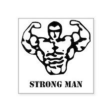 "strongman_black_phrase Square Sticker 3"" x 3"""