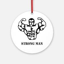 strongman_black_phrase Round Ornament