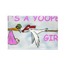 Its_A_Yooper_Girl.gif Rectangle Magnet