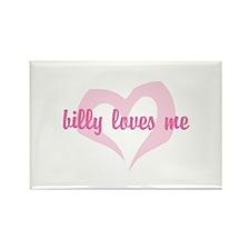 """billy loves me"" Rectangle Magnet"