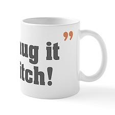 2-letshugitoutbitch_gray_orange Mug