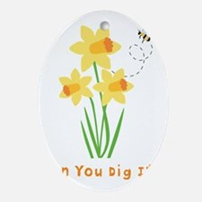 Can You Dig It Garden Oval Ornament