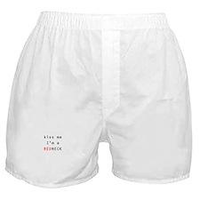 kiss me I'm a redneck Boxer Shorts